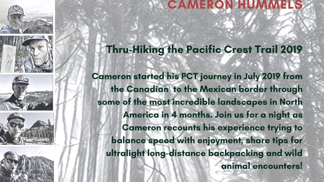 Talk by Cameron Hummels on thru-hiking the Pacific Crest Trail in 2019