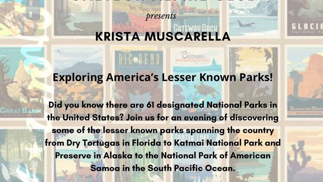 Talk by Krista Muscarella on Exploring America's Lesser Known Parks