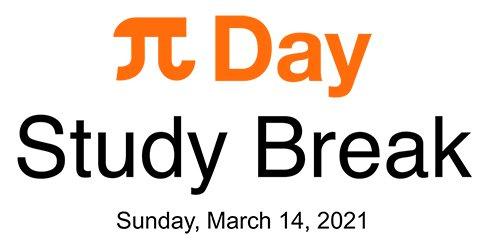 Pi Day Study break text
