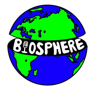 Biosphere podcast