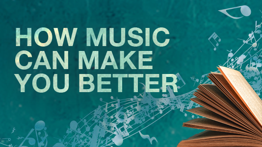 How Music Can Make you better with abstracted musical notes and book