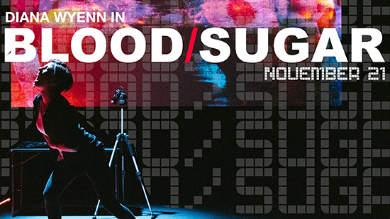 Woman screaming stage left with the words Blood/Sugar superimposed behind her