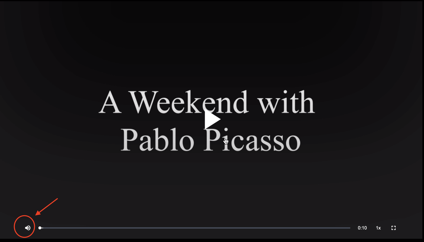 "a black screen with the words ""A Weekend with Pablo Picasso"" on it. There are controls across the bottom that mimic a video player, and the volume icon is circled in red with a red arrow pointing to it"