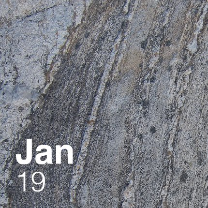 Image of igenous rock, overlaid with text reading January 19.