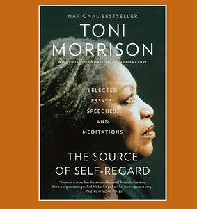 """book cover of """"The Source of Self-Regard"""" by Toni Morrison"""