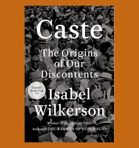 """book cover of """"Caste"""" by Isabel Wilkerson"""