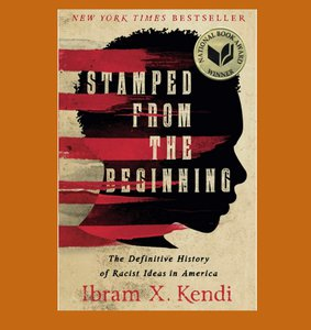 """book cover of """"Stamped from the Beginning"""" by Ibram X. Kendi"""