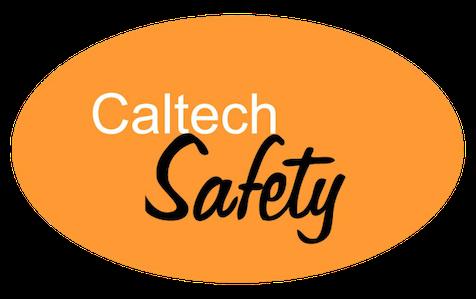 Caltech Safety