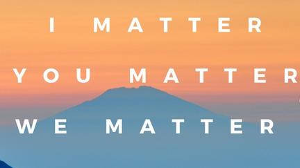 I matter. You matter. We Matter. Caltech Center for Diversity.